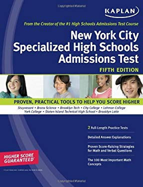 Kaplan New York City Specialized High Schools Admissions Test: Advanced Prep for Advanced Students 9781427797001