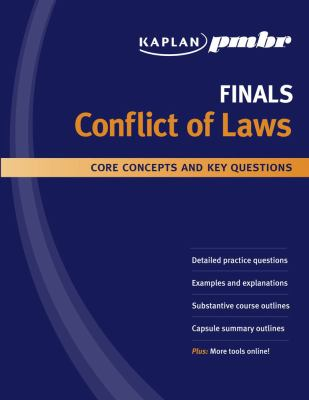 Kaplan PMBR Finals: Conflict of Laws: Core Concepts and Key Questions 9781427796578