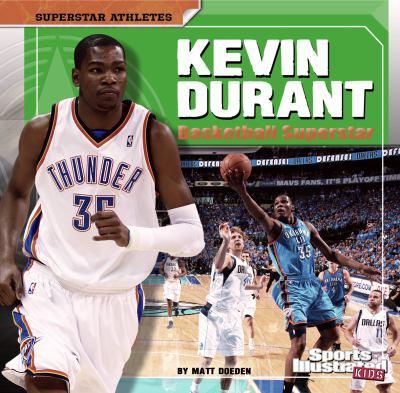 Kevin Durant: Basketball Superstar 9781429676823