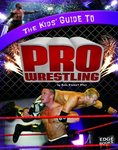 The Kids' Guide to Pro Wrestling 9781429660082