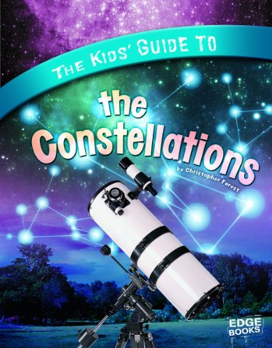 The Kids' Guide to the Constellations 9781429660075