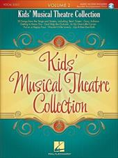 Kids' Musical Theatre Collection, Volume 2 [With CD (Audio)] 6367084