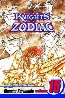 Knights of the Zodiac (Saint Seiya): Volume 15 9781421506562