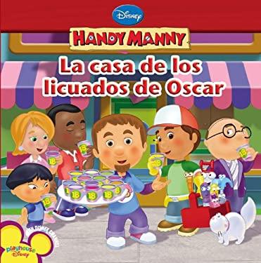 La Casa de los Licuados de Oscar 9781423113423