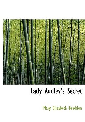 Lady Audley's Secret 9781426447129