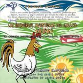 Las Increibles Aventuras del Gallito Kikiriki: The Incredible Adventures of Cock-A-Doodle-Doo, the Little Rooster