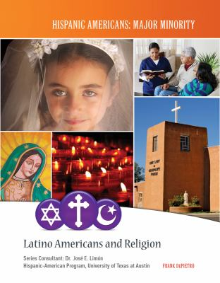 Latino Americans and Religion 9781422223222