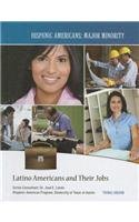 Latino Americans and Their Jobs 9781422223239