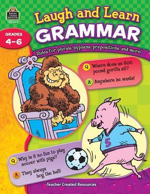Laugh and Learn Grammar: Grades 4-6 9781420630190