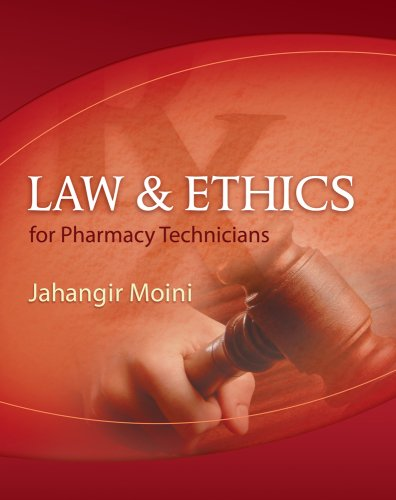 Law and Ethics for Pharmacy Technicians 9781428311022