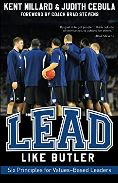Lead Like Butler: Six Principles for Values-Based Leaders 9781426749148