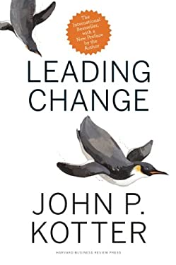 Leading Change, with a New Preface by the Author 9781422186435
