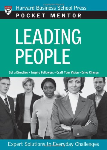 Leading People: Expert Solutions to Everyday Challenges 9781422103494