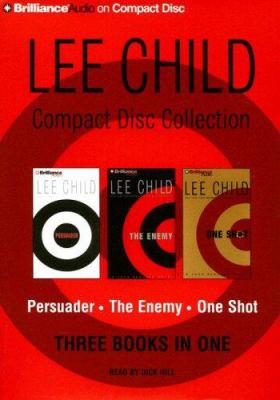 Lee Child Compact Disc Collection: Persuader/The Enemy/One Shot 9781423323228