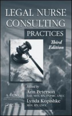 Legal Nurse Consulting Practices Set 9781420089479