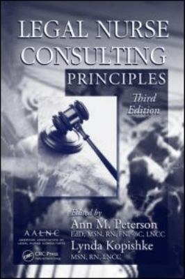 Legal Nurse Consulting Principles, Third Edition 9781420089516
