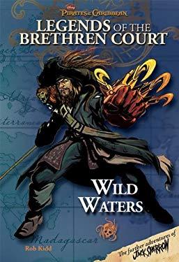 Legends of the Brethren Court: Wild Waters 9781423110422