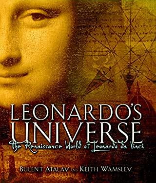 Leonardo's Universe: The Renaissance World of Leonardo DaVinci 9781426202858