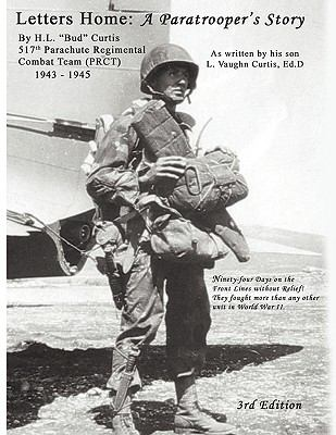 Letters Home: A Paratroopers Story 9781427650306