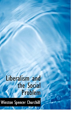 Liberalism and the Social Problem 9781426454998