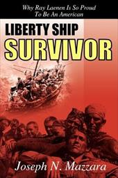 Liberty Ship Survivor: Why Ray Laenen Is So Proud to Be an American 6328627