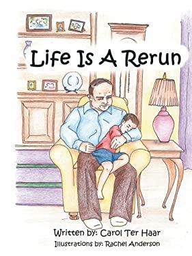 Life Is a Rerun 9781425967840