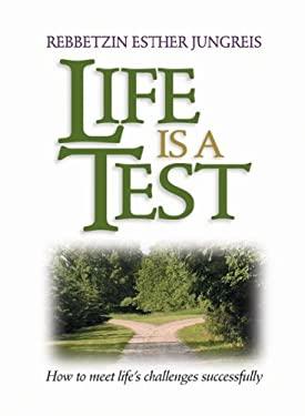Life Is a Test: How to Meet Life's Challenges Successfully 9781422601969