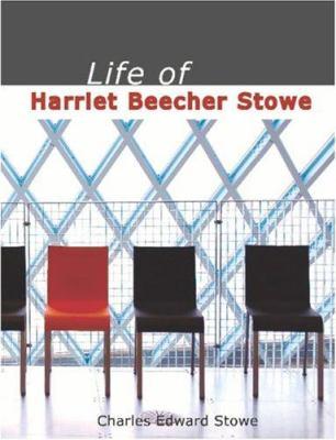 Life of Harriet Beecher Stowe 9781426452796