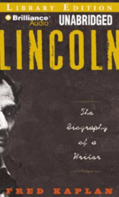 Lincoln: The Biography of a Writer 9781423371021