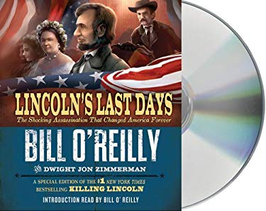 Lincoln's Last Days: The Shocking Assassination That Changed America Forever 9781427226709