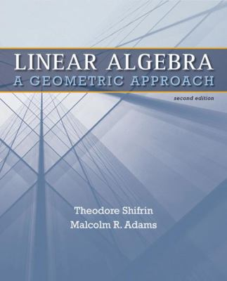 Linear Algebra: A Geometric Approach 9781429215213
