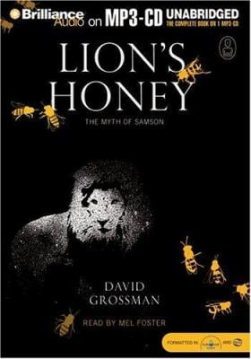 Lion's Honey: The Myth of Samson 9781423311485