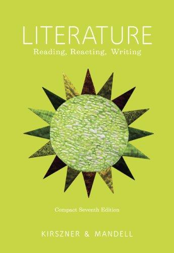 Literature: Reading, Reacting, Writing 9781428262959