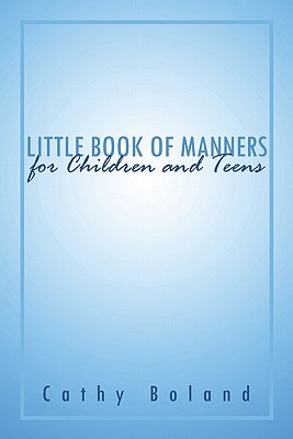 Little Book of Manners for Children and Teens 9781424175734