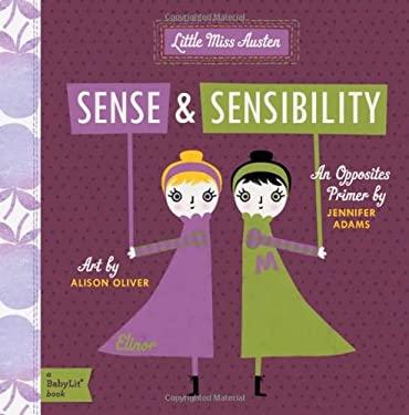 Little Miss Austen: Sense and Sensibility 9781423631705