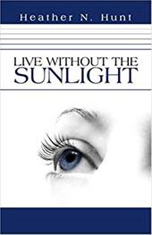 Live Without the Sunlight 6373934