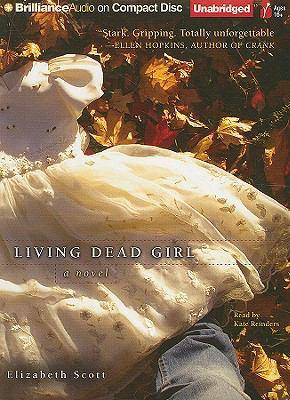 Living Dead Girl 9781423397502