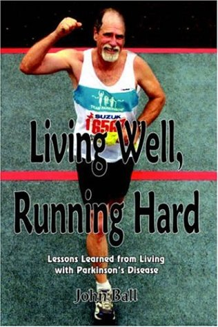 Living Well, Running Hard 9781420854466