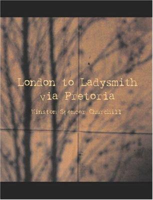London to Ladysmith Via Pretoria