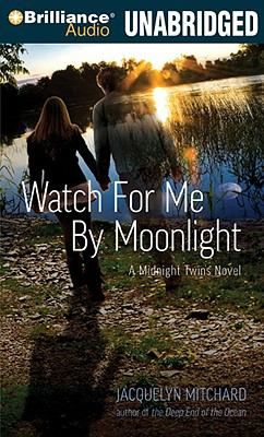 Watch for Me by Moonlight 9781423365075