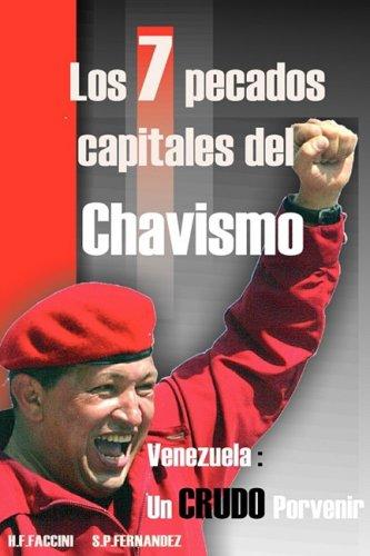 Los 7 Pecados Capitales del Chavismo 9781425189303