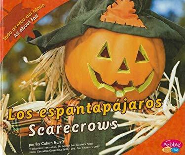 Los Espantapajaros/Scarecrows 9781429632638