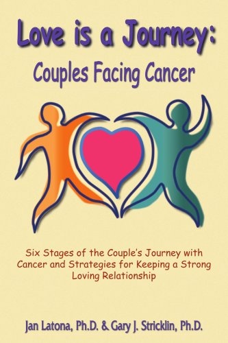 Love Is a Journey: Couples Facing Cancer 9781420828610