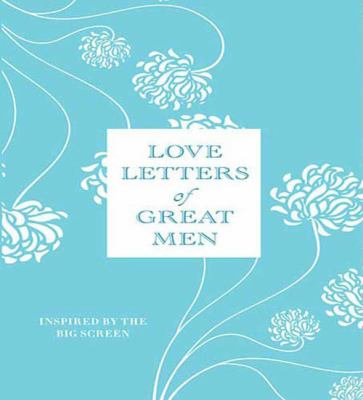 Love Letters of Great Men 9781427206701