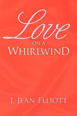 Love on a Whirlwind 9781425758233