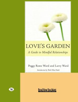 Love's Garden: Buddhist Lessons on Love and Marriage (Easyread Large Edition) 9781427098382