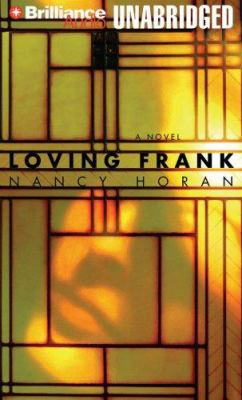 Loving Frank 9781423332862