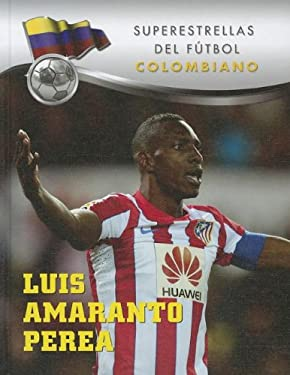 Luis Amaranto Perea 9781422226018
