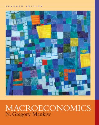 Macroeconomics 7e - 7th Edition by Mankiw, N. Gregory, 9781429218870