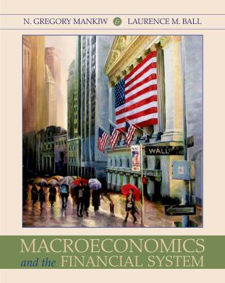 Macroeconomics and the Financial System 9781429253673